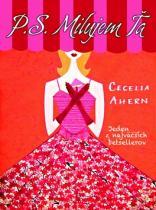 Cecelia Ahernová: P. S. Milujem ťa