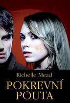 Richelle Mead: Pokrevní pouta
