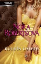 Nora Robertsová: Ruleta osudu