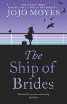 Jojo Moyesová: The Ship of Brides