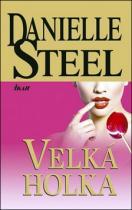 Danielle Steelová: Velká holka