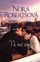 Nora Robertsová: Víc než touha