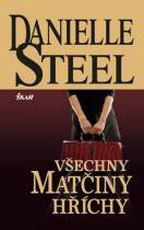 Danielle Steelová: Všechny matčiny hříchy