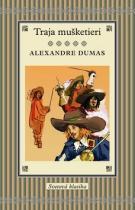 Alexandre Dumas: Traja mušketieri