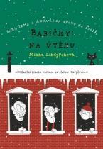 Minna Lindgrenová: Babičky: Na útěku