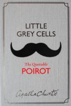 Agatha Christie: Little Grey Cells The Quotable Poirot
