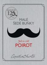 Agatha Christie: Malé šedé buňky Jak to vidí Poirot