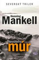Henning Mankell:  Neviditeľný múr