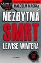 Malcolm Mackay: Nezbytná smrt Lewise Wintera