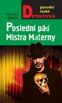 Václav Erben: Poslední pád Mistra Materny