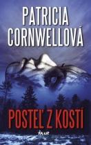 Patricia Cornwellová:  Posteľ z kostí