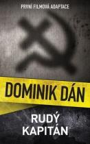 Dominik Dán: Rudý kapitán
