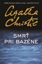 Agatha Christie: Smrť pri bazéne