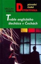 Václav Erben: Trable anglického šlechtice v Čechách