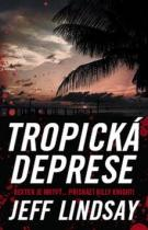 Jeff Lindsay: Tropická deprese