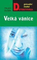 Milan Dušek: Velká vánice