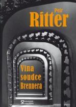 Petr Ritter: Vina soudce Brennera