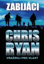 Chris Ryan: Zabijáci