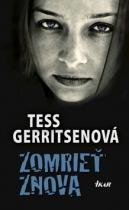 Tess Gerritsenová: Zomrieť znova