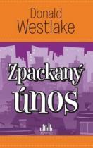Donald E. Westlake: Zpackaný únos