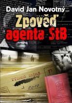 David Jan Novotný: Zpověď agenta STB