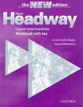 New Headway Third edition Upper-Inermediate Workbook with key