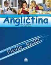 SPN: Angličtina pro 3.ročník základní školy Hello, kids! Učebnice