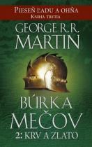 George R.R. Martin: Búrka mečov 2: Krv a zlato