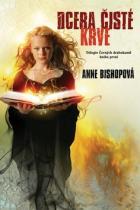 Anne Bishopová: Dcera čisté krve