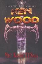 Jiří Procházka: Ken Wood Meč krále D'Sala