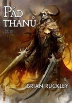 Brian Ruckley: Pád thanů