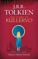 John Ronald Reuel Tolkien: The Story of Kullervo