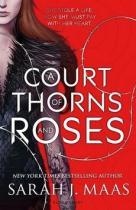 Sarah J. Maas: A Court of thorns and Roses