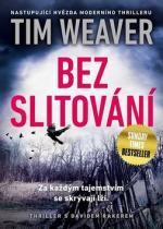 Tim Weaver: Bez slitování