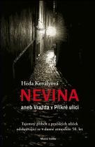 Heda Kovályová: Nevina aneb Vražda v Příkré ulici