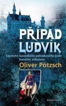Oliver Pötzsch: Případ Ludvík
