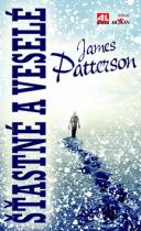 James Patterson: Šťastné a veselé