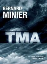 Bernard Minier: Tma