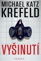 Michael Katz Krefeld: Vyšinutí