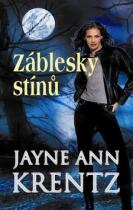 Jayne Ann Krentzová: Záblesky stínů
