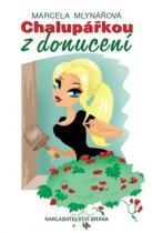 Marcela Mlynářová: Chalupářkou z donucení