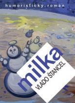 Vlado Štancel: Milka