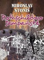 Miroslav Stoniš: Rothschildovo šampaňské