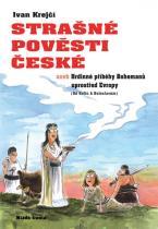 Ivan Krejčí: Strašné pověsti české