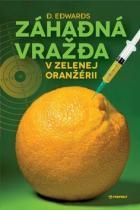 D. Edwards: Záhadná vražda v Zelenej oranžérii