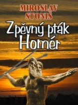 Miroslav Stoniš: Zpěvný pták Homér