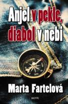 Marta Fartelová: Anjel v pekle, diabol v nebi