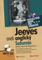 Pelham Grenville Wodehouse: Jeeves aneb anglický Saturnin