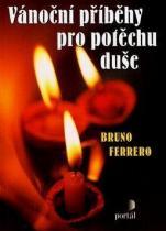 Bruno Ferrero: Vánoční příběhy pro potěchu duše