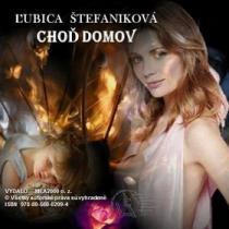 Ľubica Štefaniková: Choď domov